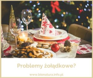 Co zastosować na świąteczne problemy żołądkowe?