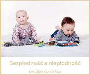 Bezpłodność a niepłodność – dwa różne oblicza jednego problemu