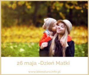 26 maja- Dzień Matki