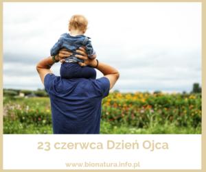 23 czerwca Dzień Ojca